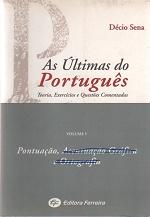 As Últimas do Português - Volume V de Décio Sena pela Ferreira (2008)