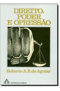 Direito, Poder e Opressão
