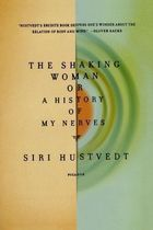 The Shaking Woman of a History of My Nerves
