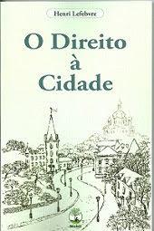 O Direito à Cidade