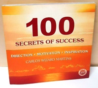 100 Secrets of Success - Direction-motivation-inspiration - Vol 1