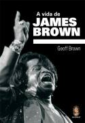A Vida de James Brown