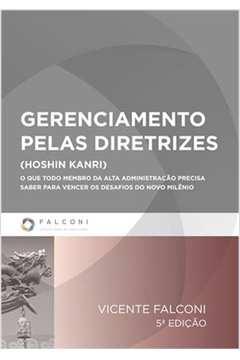 Gerenciamento Pelas Diretrizes (hoshin Kanri): o Que Todo Membro Da...