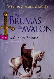 Brumas de Avalon, Vol.  2 - a Grande Rainha