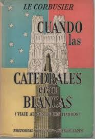 Cuando las Catedrales Eran Blancas