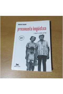 Preconceito Linguístico - o Que é, Como Se Faz