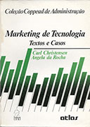 Marketing de Tecnologia - Textos e Casos