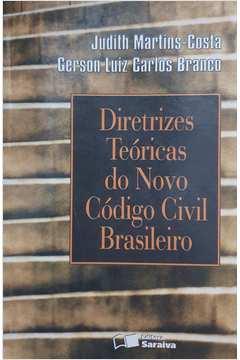 Diretrizes Teóricas do Novo Código Civil Brasileiro
