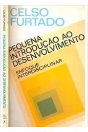 Pequena Introdução ao Desenvolvimento: Enfoque Interdisciplinar