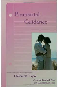 Premarital Guidance (creative Pastoral Care and Counseling)
