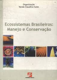Ecossistemas Brasileiros: Manejo e Conservação