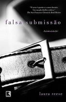 Falsa Submissão - 3ª Ed