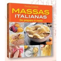 Massas Italianas - do  Preparo à Mesa
