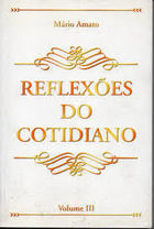 Reflexões do Cotidiano Volume 3