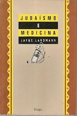 Judaísmo e Medicina de Jayme Landmann pela Imago (1993)