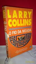 O Fio da Meada - Larry Collins *foto Real
