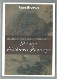 As Anotações Sobre Pintura do Monge Abóbora-amarga