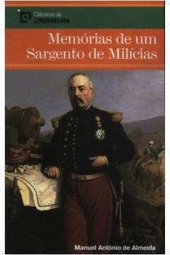 Clássicos da Literatura - Memórias de um Sargento de Milícias