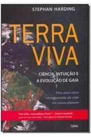 Terra Viva - Ciência, Intuição e Evolução de Gaia