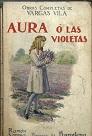 Aura ó las Violetas