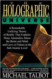 The Holographic Universe The Revolutionary Theory of Reality