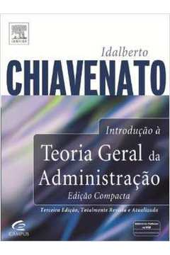 Livros Encontrados Sobre Idalberto Chiavenato Introducao A Teoria