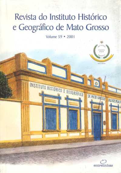 Revista do Instituto Histórico e Geográfico de Mato Grosso - Vol. 59