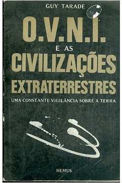 O. V. N. i e as Civilizações Extraterrestres
