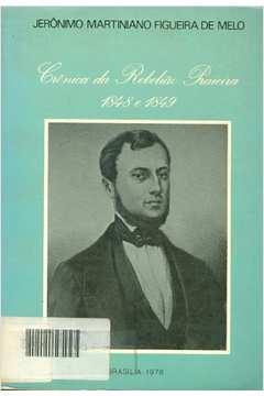 Crônica da Rebelião Praieira 1848 e 1849
