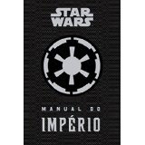 Star Wars Manual do Imperio