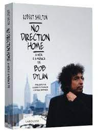 No Direction Home - a Vida e a Música de Bob Dylan