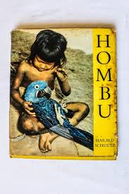 Hombu  Indian Life in the Brazilian Jungle