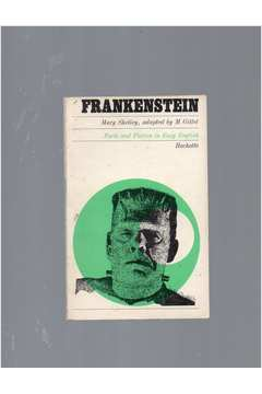 Frankenstein - Facts and Fiction