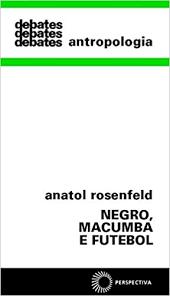 Negro, Macumba e Futebol