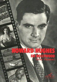 Howard Hughes Em Hollywood
