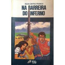 Na Barreira do Inferno
