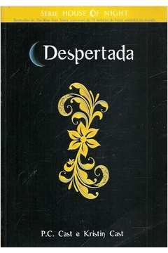 House of Night Livro 8: Despertada