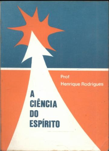 A Ciencia do Espirito