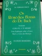 Os Rémedio Florais do Dr Bach *