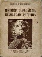 História Popular da Revolução Praieira de Fernando Segismundo pela Editorial Vitória (1949)
