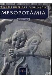 Mesopotâmia e o Antigo Médio Oriente. 2 Volumes