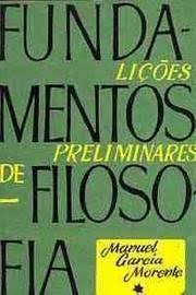 Fundamentos de Filosofia Lições Preliminares - Volume 1