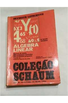 Álgebra Linear / Coleção Schãum