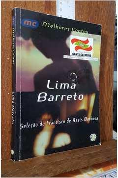 Lima Barreto - Melhores Contos