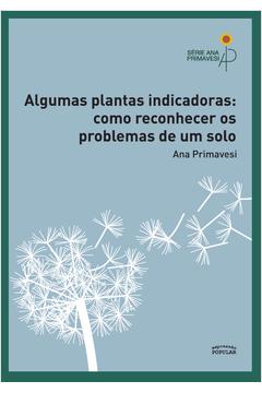 Algumas Plantas Indicadoras: Como Reconhecer os Problemas do Solo