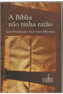 A Bíblia Não Tinha Razão