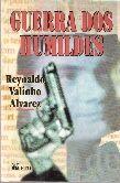 Guerra dos Humildes de Reynaldo Valinho Alvarez pela Ftd (1997)