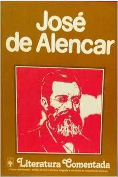 José de Alencar - Literatura Comentada