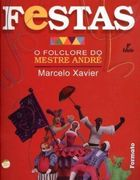 Festas (folclore do Mestre Andre)