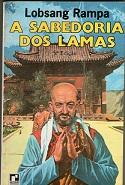 A Sabedoria dos Lamas - 4ª Edição